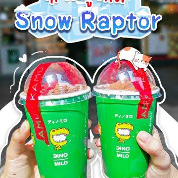 """Snow Raptor"" เมนูน้องใหม่ในจักรวาลไดโนไมโลจาก KAMU"